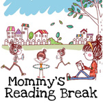 Mommy's Reading Break